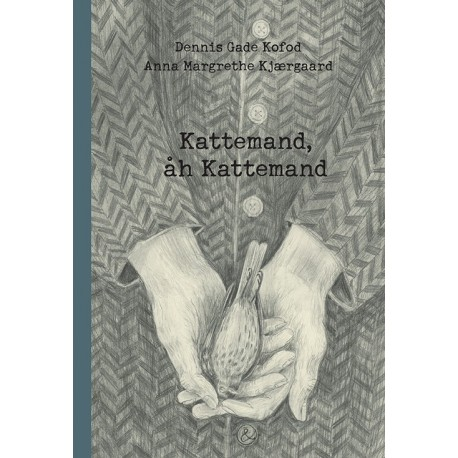 Kattemand, åh Kattemand: En billednovella