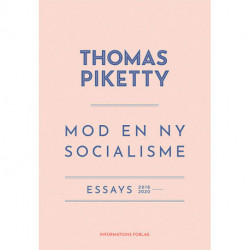 Mod en ny socialisme: Essays 2016-2020