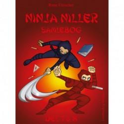 Ninja Niller giver klar besked