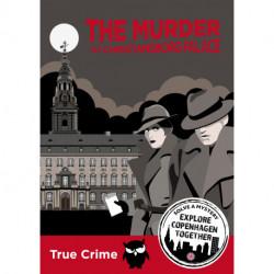 The murder at Christiansborg Palace (Copenhagen): Solve A Mystery - Explore Copenhagen together (English version)
