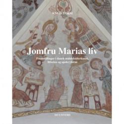 Jomfru Marias liv: Fremstillinger i dansk middelalderkunst, Bibelen og apokryferne