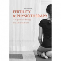 Fertility & Physical Therapy: A guide to therapy and self-treatment