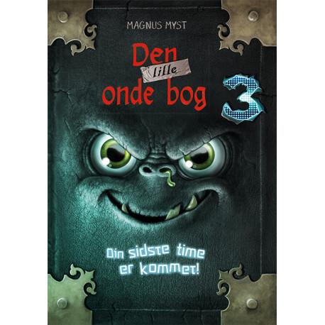 Den lille onde bog 3: Din sidste time er kommet
