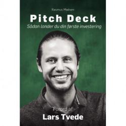 Pitch Deck: Sådan lander du din første investering
