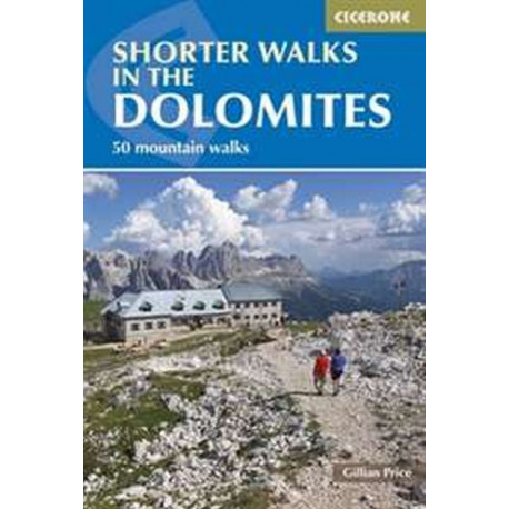 Shorter Walks in the Dolomites (3rd ed. Apr. 15)