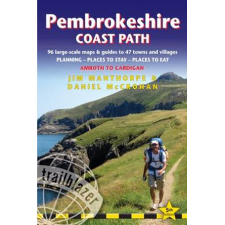 Pembrokeshire Coast Path: Amroth to Cardigan : 96 Large-Scale Walking Maps & Guides to 47 Towns and Villages: 96 Large-Scale Walking Maps & Guides to 47 Towns and Villages