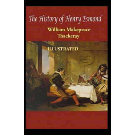 The History of Henry Esmond Illustrated