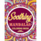 Soothing mandalas Coloring Book For Adults: Adults Gift - adult coloring book - Mandalas coloring book - cuss word coloring book - adult swearing coloring book (100 pages)