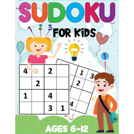 Sudoku for Kids Ages 6-12: 300 Easy Sudoku Puzzles for Kids With Solutions: Kids Activity Books Ages 8-12