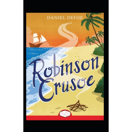 Robinson Crusoe Annotated