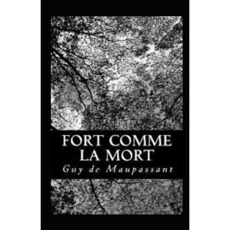Fort Comme la Mort Annote