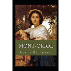 Mont-Oriol Annote