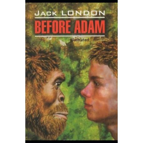 Before Adam Illustrated