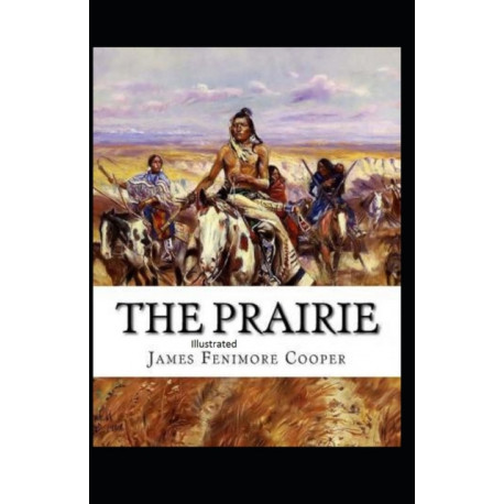 The Prairie Illustrated