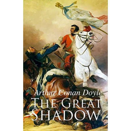 The Great Shadow Illustrated