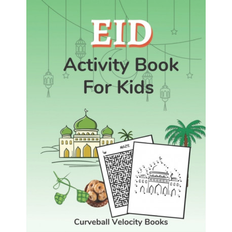 Eid Activity Book for Kids: Puzzles for Kids 2nd Grade and Over