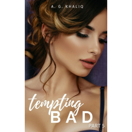 Tempting Bad Part 5: A Mafia Romance