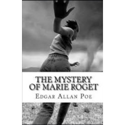 The Mystery of Marie Roget Illustrated