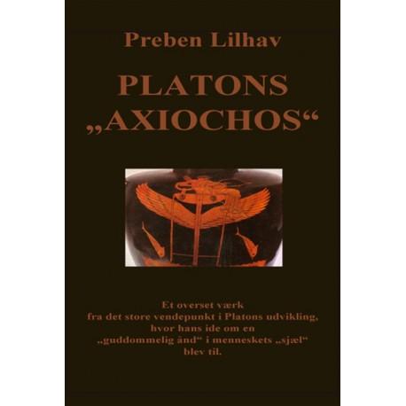 """Platons """"Axiochos"""": en revurdering med særligt henblik på dateringen af Platons dialog, """"Faidros"""""""