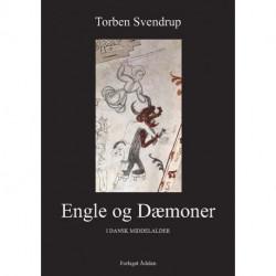 Engle og Dæmoner: I dansk middelalder
