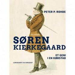 Søren Kierkegaard. Et geni i en købstad