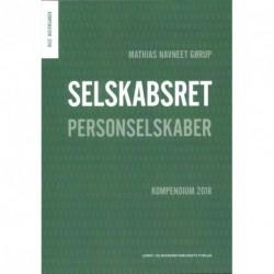 Selskabsret - Kompendium 2018: Personselskaber