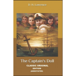 The Captains Doll By David Herbert Lawrence (Annotated Edition)