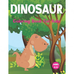 Dinosaur Coloring Book for Kids: The First Coloring Books for Boys Girls Great Gift for Toddler and Pre school. Vol-1