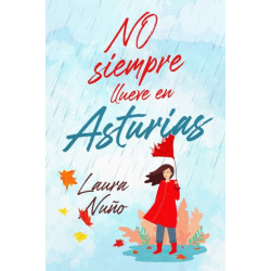 No siempre llueve en Asturias