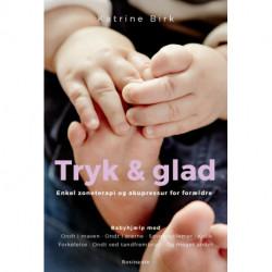Tryk og glad: Enkel zoneterapi og akupressur for forældre