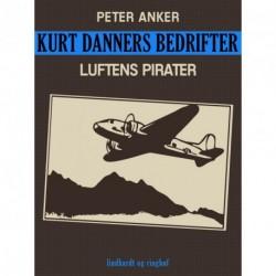 Kurt Danners bedrifter: Luftens pirater