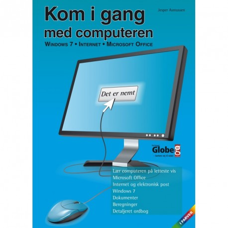 Kom i gang med computeren: Windows 7, internet og Microsoft Office