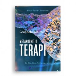 Gruppeforløb med metakognitiv terapi: En håndbog for terapeuter