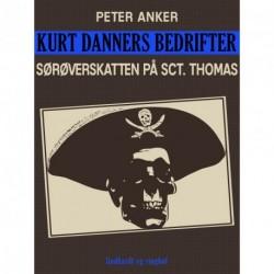 Kurt Danners bedrifter: Sørøverskatten på Sct. Thomas