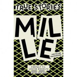 True stories: Mille: Min vej væk fra stofferne