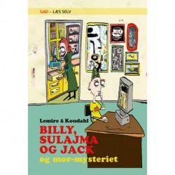 GAD - Læs Selv: BILLY, SULAJMA OG JACK og mor-mysteriet