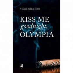 Kiss me goodnight, Olympia