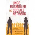 Unge, rusmidler og sociale netværk