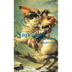 Napoleon - På ærens mark - Austerlitz (Bind 2)