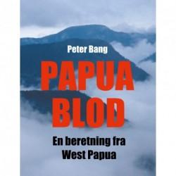 Papua Blod: En beretning fra West Papua