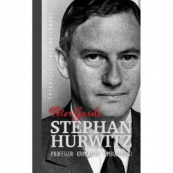 Stephan Hurwitz: Professor - Kriminalist - Ombudsmand