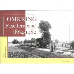 Omkring Faxe Jernbane 1864 - 1982
