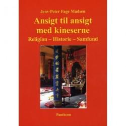 Ansigt til ansigt med kineserne: religion, historie, samfund
