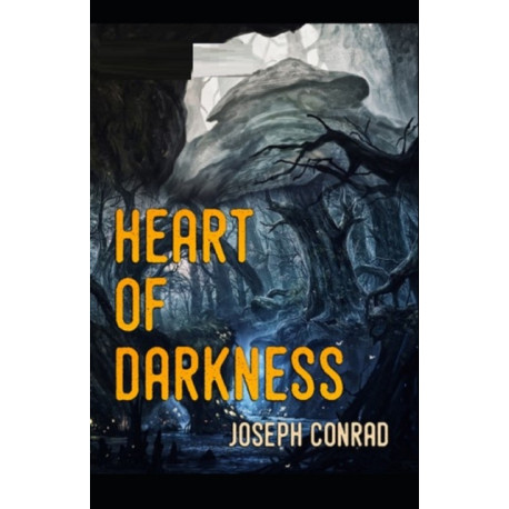 Heart of Darkness by Joseph Conrad illustrated