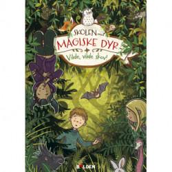 Skolen med magiske dyr 11: Vilde, vilde skov!