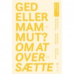 Ged eller mammut? Om at oversætte