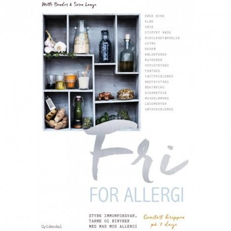 Fri for allergi: Genstart kroppen på 7 dage