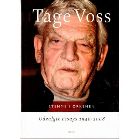 Stemme i ørkenen- udvalgte essays 1940-2008