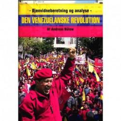 Den Venuzuelanske Revolution: Øjenvidneberetning og analyse