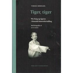 Tiger, tiger: Wu Song og tigeren i kinesisk historiefortælling